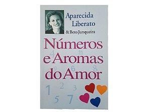 Números e Aromas do Amor