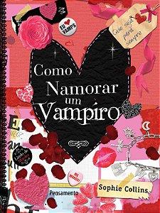 Como namorar um vampiro