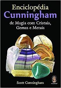 Enciclopédia Cunningham  de magia com cristais Gemas e Metais