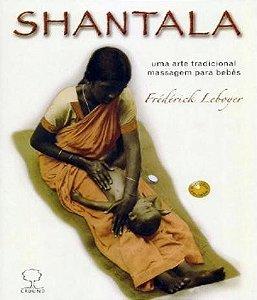 Livro Shantala - Uma arte tradicional, Massagem para bebês