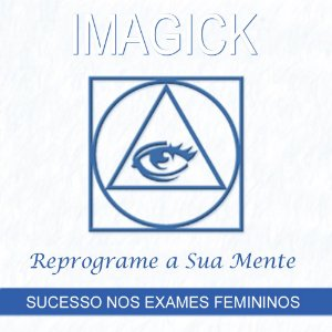 Cd de Meditações Imagick - Reprograme a Sua Mente