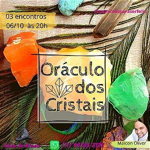 06/10/2020 - Oráculo dos Cristais