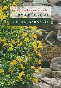 Forma e Função - Remedios Florais de Bach
