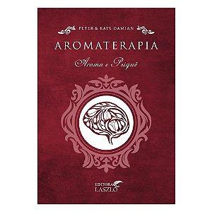 Aromaterapia - Aroma e Psique