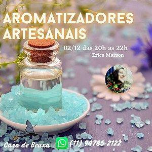 02/12/2020 - Aromatizador Artesanal (ONLINE)