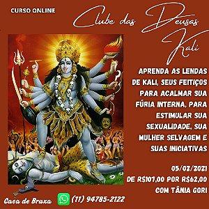 17/02/2021 - Clube das Deusas:  Kali (ONLINE)