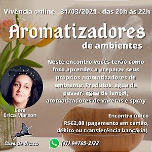 31/03/2020 - Aromatizadores de Ambiente (ONLINE)