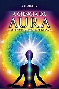 A Ciência da Aura - Editora Isis
