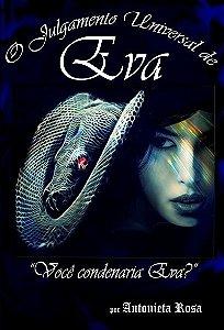 O Julgamento Universal de Eva - Você condenaria Eva? (Livro)