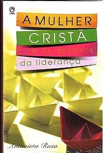 A Mulher Cristã e os desafios da liderança (Livro)