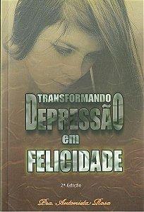 Transformando Depressão em Felicidade (Livro)