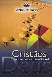 Cristãos comprometidos com o Reino de Deus (Livro)