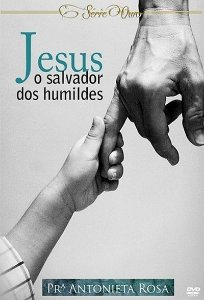 Jesus o Salvador dos Humildes (DVD)