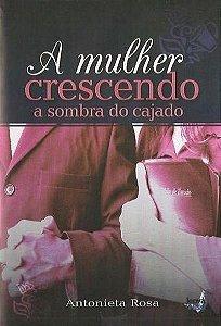 A Mulher Crescendo À Sombra de um Cajado (DVD)