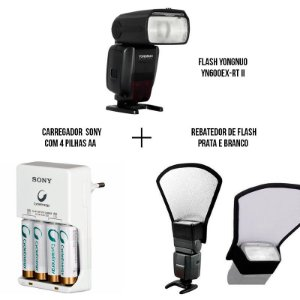 Kit com Flash Yongnuo YN600ex-rt II para Canon + Rebatedor de Flash prata e branco + Carregador com 4 pilhas AA Sony