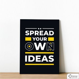 Placa Decorativa Spread Your Own Ideas