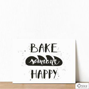 Placa Decorativa Bake Someone Happy