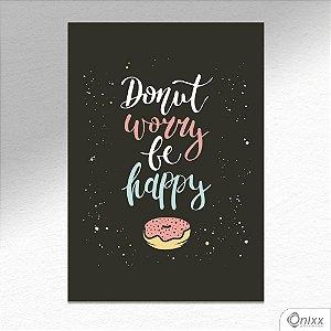 Placa Decorativa Donut Worry A4