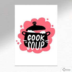Placa Decorativa Série Cooking Colors ( Soup ) A4