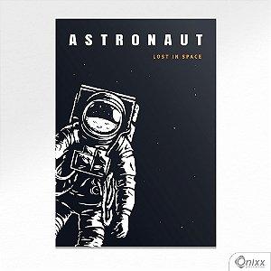 Placa Decorativa Série Lost In Space ( Astronaut ) A4