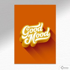 Placa Decorativa Good Mood A4