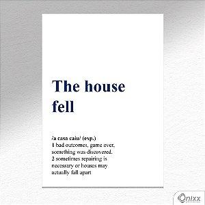 Placa Decorativa The House Fell A4