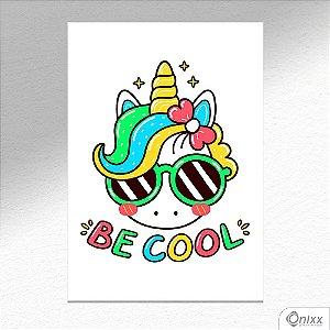 Placa Decorativa Unicorn Be Cool A4