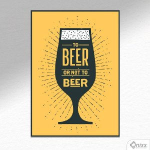Placa Decorativa Beer Or Not To Beer Black N Yellow A4