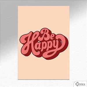 Kit de Placas Decorativas Be Happy A4