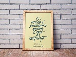 QUADRO GRANDE - O MEDO É PASSAGEIRO