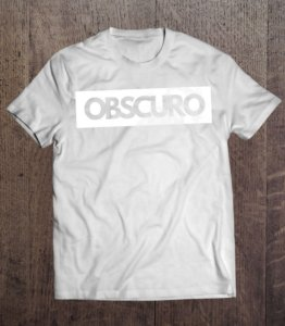 Camiseta OBSCURO Banner Branca
