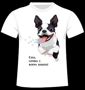 Camiseta Casa, Comida e Roupa Babada!