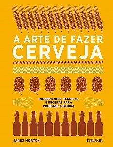 Livro - A Arte de Fazer Cerveja