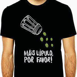 Camiseta Mais Lúpulo Por Favor-M