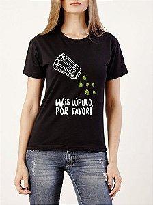 Camiseta Mais lúpulo por favor Feminina-M