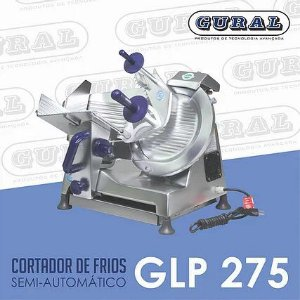 Cortador de Frios Semi-Automático GLP 275 GURAL