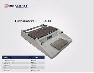 Embaladora para Filme com Carenagem em Fibra de Vidro SE400 Metal Brey