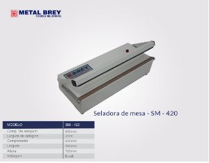 Seladora de Mesa Bivolt SM-420 Metal Brey