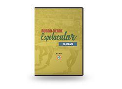 DVD - Rubro-Verde Espetacular