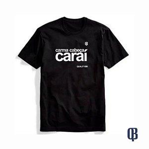 Camiseta Preta Carma Cabeça #QualityBR