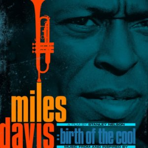 Miles Davis – Music From and Inspired by The Film Birth Of The Cool (Remastered) (2020)