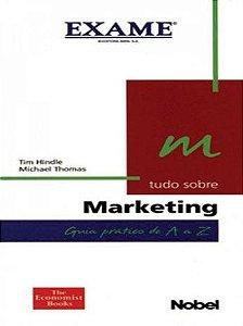 Tudo Sobre Marketing - Exame - Nobel