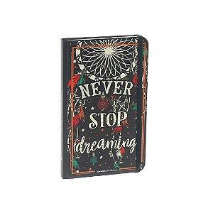 Caderno Criativo com Elástico Never Stop Dreaming