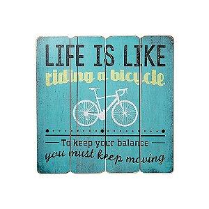 Placa Decorativa de Madeira Life is Like Riding a Bike Azul 40x40