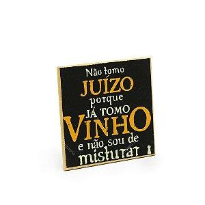 Imã Porta Copo Não Tomo Vinho