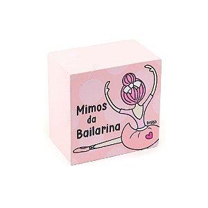 Caixa Organizadora Mimos da Bailarina Rosa