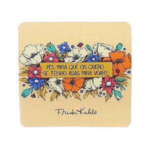 Mouse Pad Frida Kahlo Pés para Que os Quero