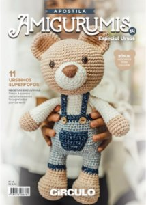 Apostila Amigurumi Círculo - Edição 14 - Especial Ursos