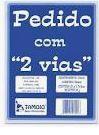 PEDIDO COM 2 VIAS TAMOIO COMP 155 M/M X  108 LARG 25X2 FOLHAS