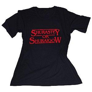 Camiseta Shurastey or Shuraigow